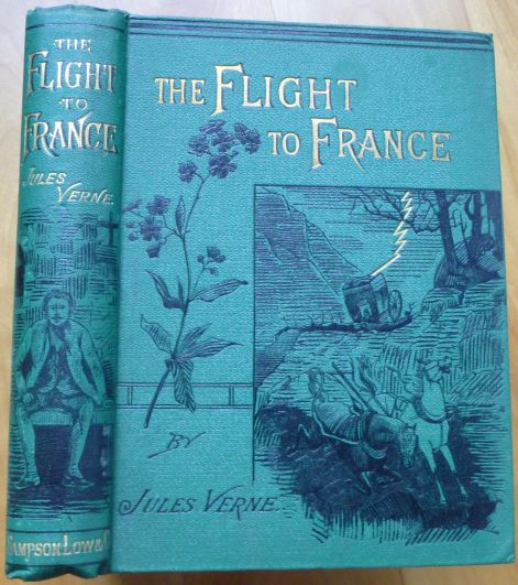 THE FLIGHT TO FRANCE. Jules Verne.
