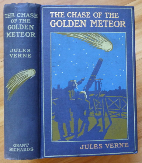 THE CHASE OF THE GOLDEN METEOR. Jules Verne.