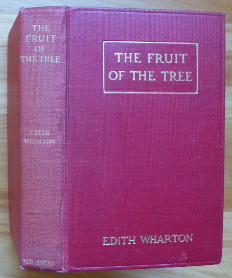 THE FRUIT OF THE TREE. Edith Wharton.