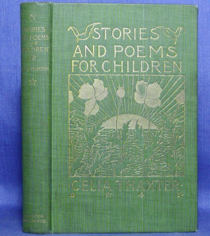STORIES AND POEMS FOR CHILDREN. Celia Thaxter.
