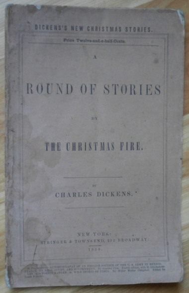A ROUND OF STORIES by The Christmas Fire. Charles Dickens.