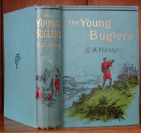 THE YOUNG BUGLERS. G. A. Henty.