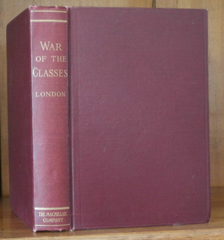 WAR OF THE CLASSES. Jack London.
