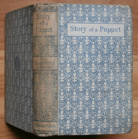 """THE STORY OF A PUPPET. Or The Adventures of Pinocchio. C."""" """"Collodi, Carlo Lorenzini."""