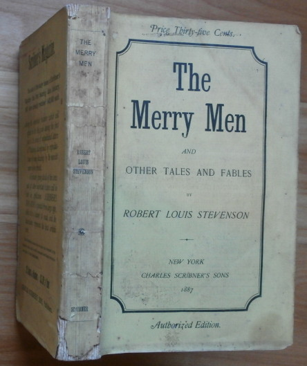 THE MERRY MEN and Other Tales and Fables. Robert Louis Stevenson.