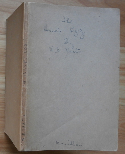 THE HERNE'S EGG [publisher's proof copy]. W. B. Yeats.