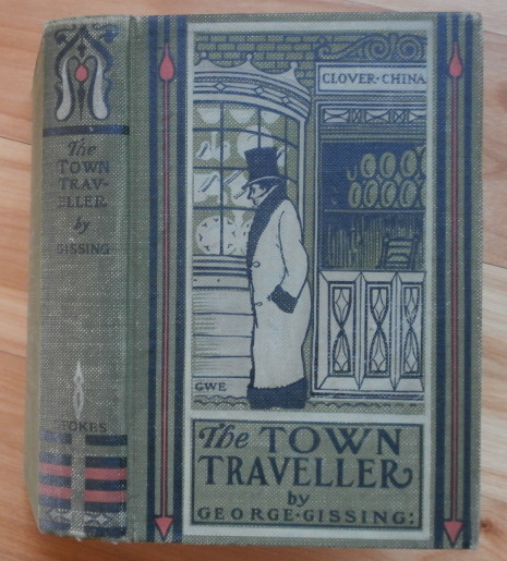 THE TOWN TRAVELLER. George Gissing.