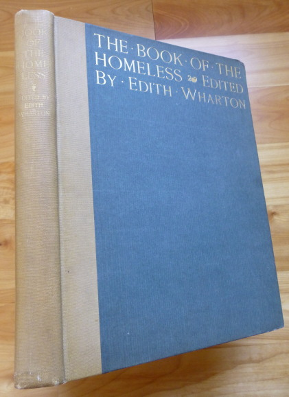 THE BOOK OF THE HOMELESS [Large Paper Copy]. Edith Wharton.