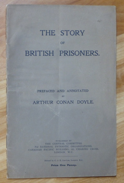 "THE STORY OF BRITISH PRISONERS. A. Conan Doyle, ""prefaced."