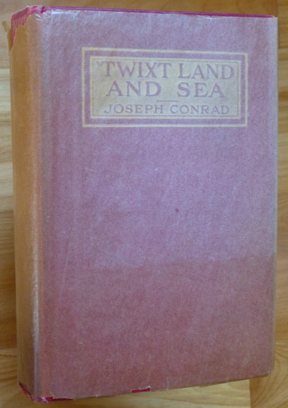 'TWIXT LAND AND SEA. Joseph Conrad.