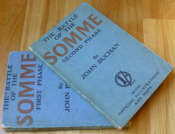 THE BATTLE OF THE SOMME. [First and Second Phases.]. John Buchan.