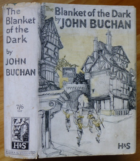 THE BLANKET OF THE DARK. John Buchan.