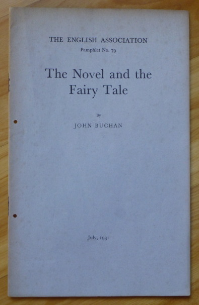 THE NOVEL AND THE FAIRY TALE. John Buchan.