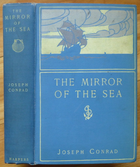 THE MIRROR OF THE SEA. Joseph Conrad.