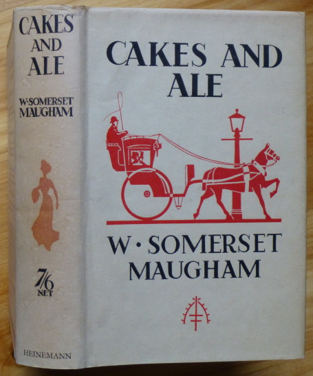 CAKES AND ALE. W. Somerset Maugham.