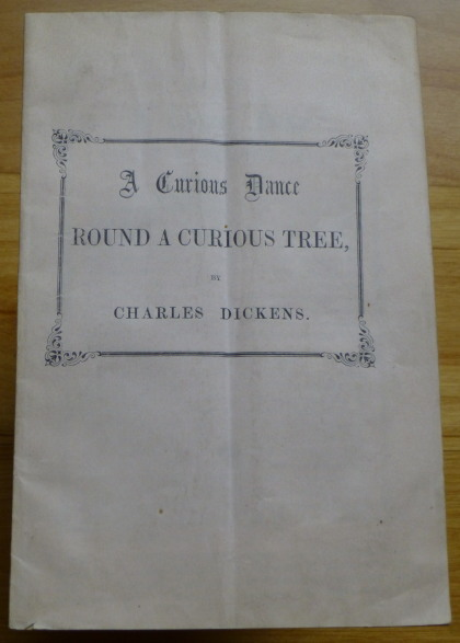 A CURIOUS DANCE ROUND A CURIOUS TREE. Charles Dickens.