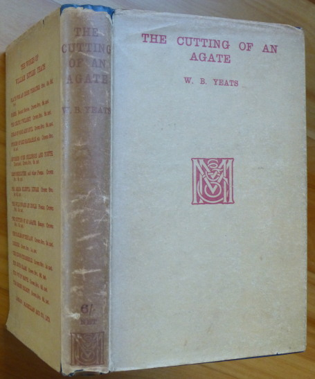 THE CUTTING OF AN AGATE. Yeats, illiam, utler.