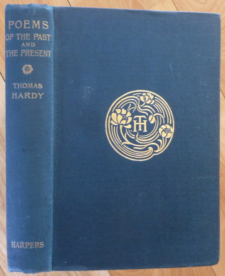 POEMS OF THE PAST AND THE PRESENT. Thomas Hardy.
