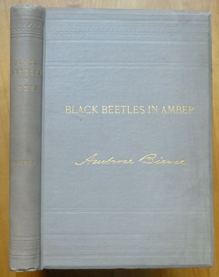 BLACK BEETLES IN AMBER. Ambrose Bierce.