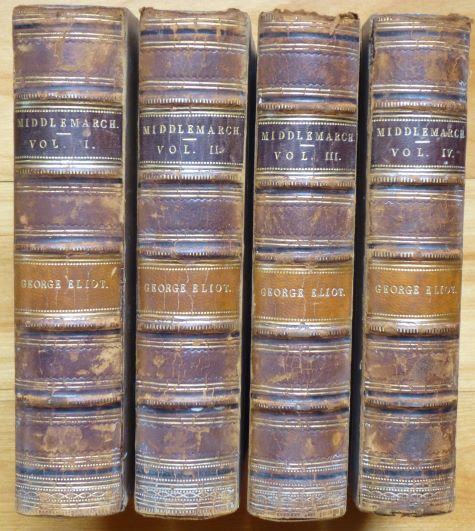 MIDDLEMARCH. A Study of Provincial Life. [In Four Volumes.]. George Eliot.