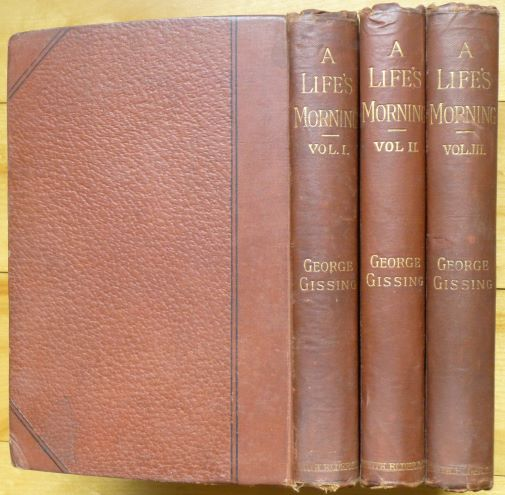 A LIFE'S MORNING. In Three Volumes. George Gissing.