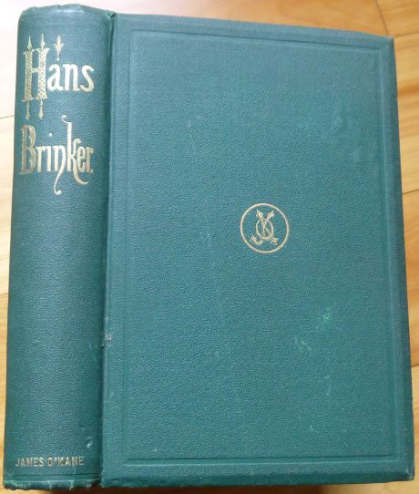 HANS BRINKER; or, The Silver Skates. A Story of Life in Holland. Dodge, ary, lizabeth, née Mapes.