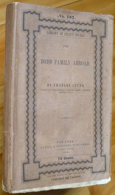 THE DODD FAMILY ABROAD. Charles Lever.