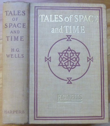 TALES OF SPACE AND TIME. H. G. Wells.