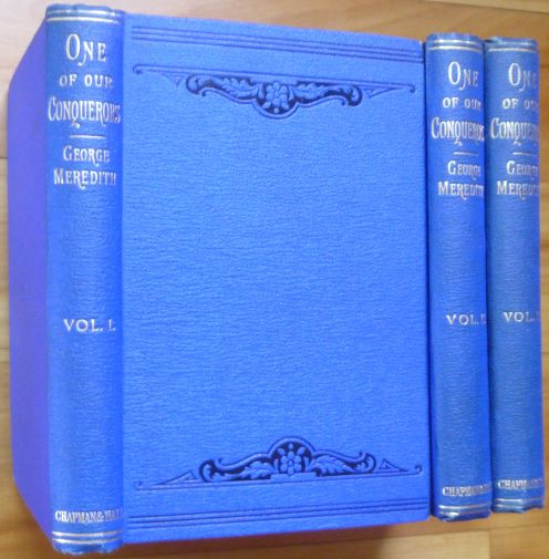 ONE OF OUR CONQUERORS. In Three Volumes. George Meredith.