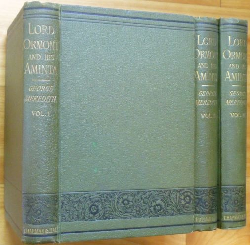 LORD ORMONT AND HIS AMINTA: A Novel. In Three Volumes. George Meredith.