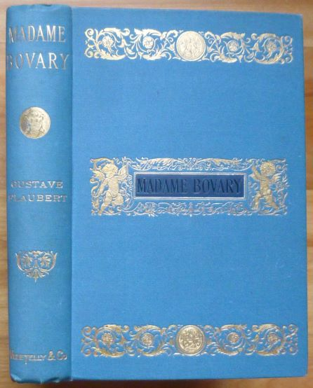 MADAME BOVARY. Provincial Manners. Gustave Flaubert.