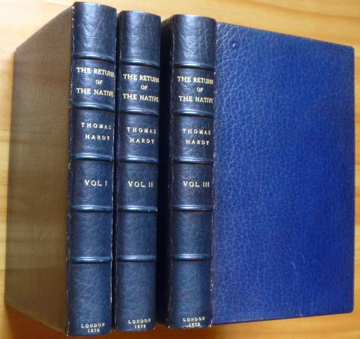 THE RETURN OF THE NATIVE. In Three Volumes. Thomas Hardy.