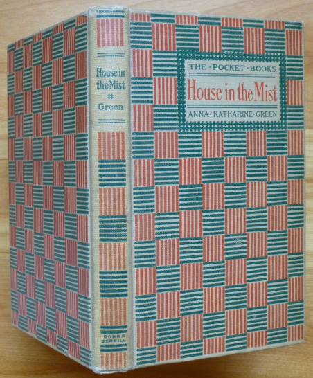 THE HOUSE IN THE MIST. Anna Katharine Green.