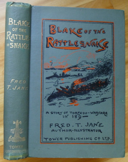 "BLAKE OF THE ""RATTLESNAKE."" Fred T. Jane."