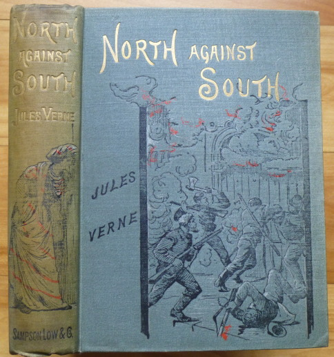 NORTH AGAINST SOUTH. Jules Verne.