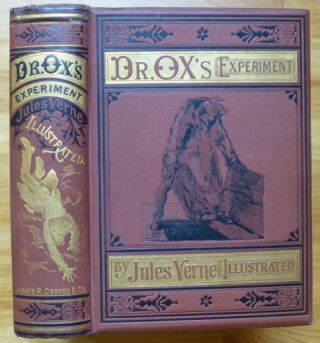 DR. OX'S EXPERIMENT, and other Stories. Jules Verne