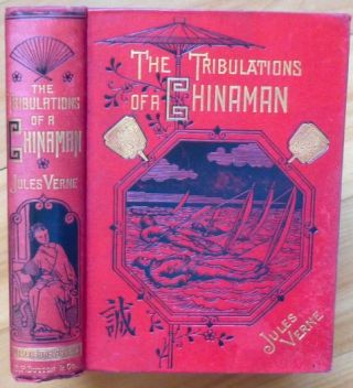 THE TRIBULATIONS OF A CHINAMAN. Jules Verne.