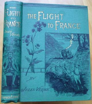 THE FLIGHT TO FRANCE. Jules Verne