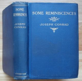 SOME REMINISCENCES. Joseph Conrad.
