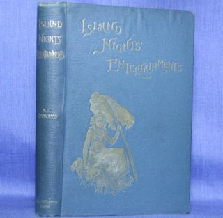 ISLAND NIGHTS' ENTERTAINMENTS. Robert Louis Stevenson.