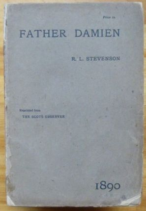 FATHER DAMIEN. Robert Louis Stevenson.