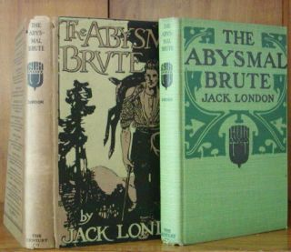 THE ABYSMAL BRUTE. Jack London