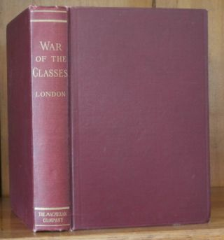 WAR OF THE CLASSES. Jack London