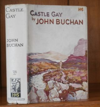 CASTLE GAY. John Buchan