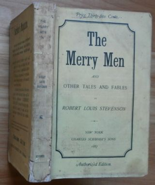 THE MERRY MEN and Other Tales and Fables. Robert Louis Stevenson