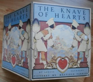 THE KNAVE OF HEARTS. Pictures by Maxfield Parrish. Maxfield Parrish, Louise Saunders.