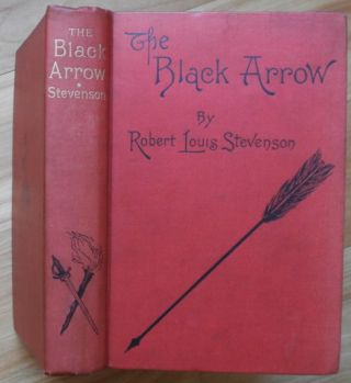 THE BLACK ARROW:. Robert Louis Stevenson.
