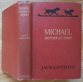 MICHAEL BROTHER OF JERRY. Jack London
