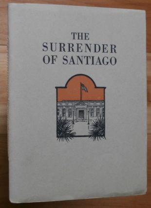 THE SURRENDER OF SANTIAGO. Frank Norris.