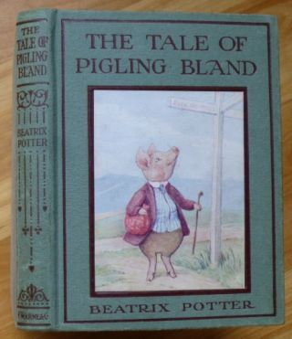 THE TALE OF PIGLING BLAND. Beatrix Potter